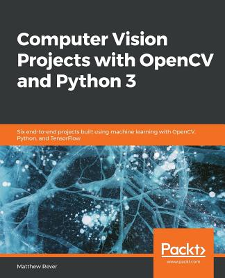 9781789954555: Computer Vision Projects with Opencv and