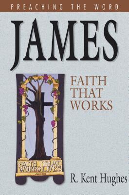 Comt-Ptw James - Hughes, R Kent (Editor)