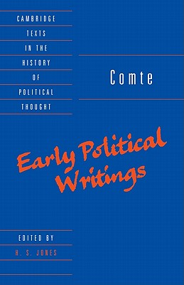Comte: Early Political Writings - Comte, Auguste, and Jones, H S (Editor), and Geuss, Raymond (Editor)