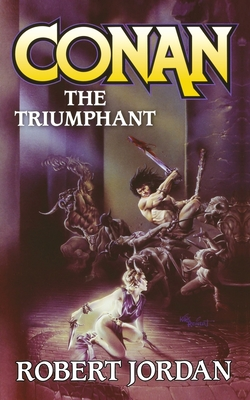 Conan the Triumphant - Jordan, Robert