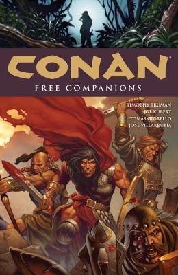 Conan Volume 9: Free Companions - Truman, Timothy