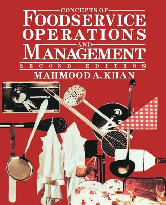 Concepts of Foodservice Operations and Management - Khan, Mahmood A