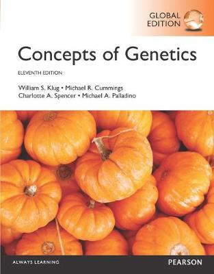 Concepts of Genetics, Global Edition - Palladino, Michael A., and Spencer, Charlotte A., and Cummings, Michael R.
