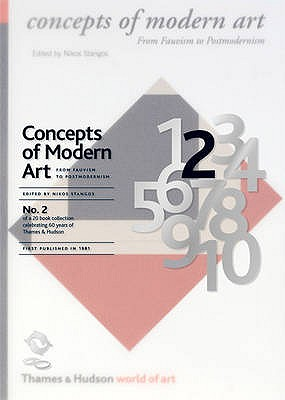 Concepts of Modern Art: From Fauvism to Postmodernism - Stangos, Nikos