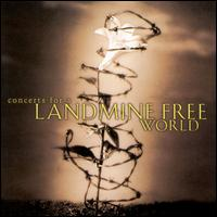 Concerts for a Landmine Free World - Various Artists