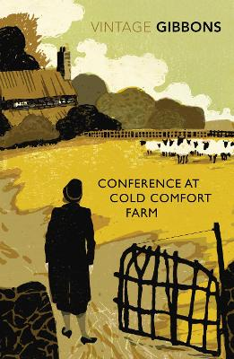 Conference at Cold Comfort Farm - Gibbons, Stella, and Purves, Libby (Introduction by)