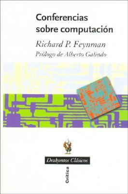 Conferencias Sobre Computacion - Feynman, Richard Phillips, PH.D.