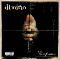 Confession - Ill Niño