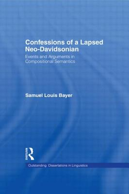Confessions of a Lapsed Neo-Davidsonian - Bayer, By
