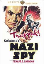 Confessions of a Nazi Spy - Anatole Litvak