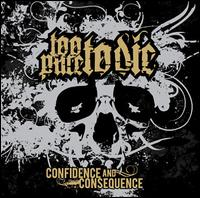 Confidence and Consequence - Too Pure to Die