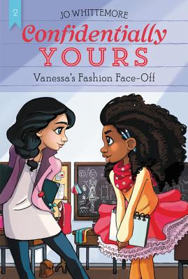 Confidentially Yours #2: Vanessa's Fashion Face-Off - Whittemore, Jo