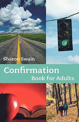 Confirmation Book for Adults - Swain, Sharon, Reverend