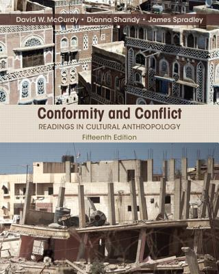 Conformity and Conflict: Readings in Cultural Anthropology - Spradley, James, and McCurdy, David W., and Shandy, Dianna