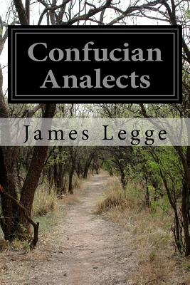 Confucian Analects - Legge, James