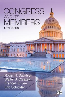 Congress and Its Members - Davidson, Roger H, and Oleszek, Walter J, and Lee, Frances E