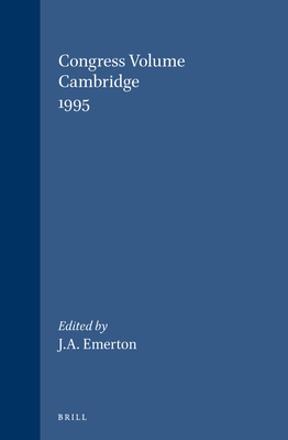 Congress Volume Cambridge 1995 - Emerton, John A. (Editor)