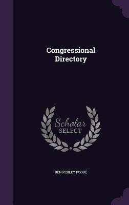 Congressional Directory - Poore, Ben Perley