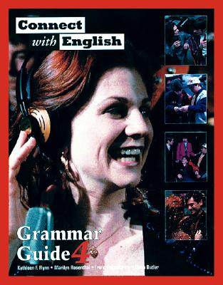 Connect with English Grammar Guide, Book 4 - Flynn, Kathleen, and Rosenthal, Marilyn, and Feigenbaum, Irwin