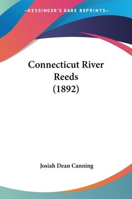 Connecticut River Reeds (1892) - Canning, Josiah Dean