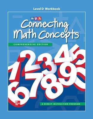 Connecting Math Concepts Level D, Workbook - McGraw Hill