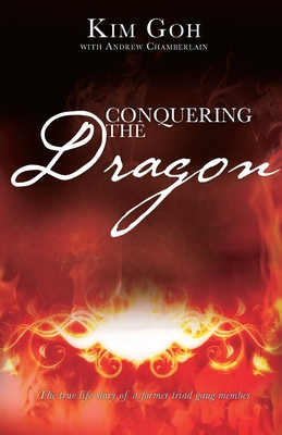 Conquering the Dragon - Goh, Kim