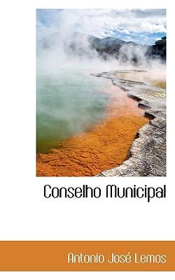 Conselho Municipal - Lemos, Antonio Jos