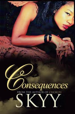 Consequences - Skyy