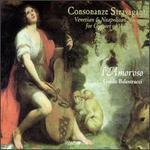 Consonanze Stravaganti-Venetian & Neapolitan Music for Consort of Viols
