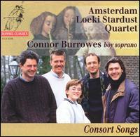 Consort Songs - Amsterdam Loeki Stardust Quartet; Connor Burrowes (soprano)