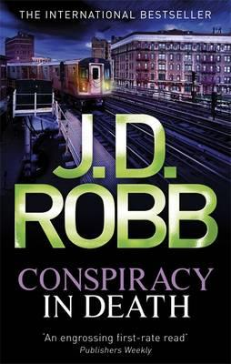 Conspiracy in Death - Robb, J. D.