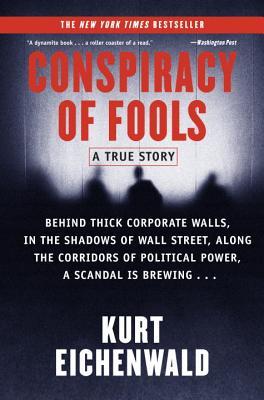 Conspiracy of Fools: A True Story - Eichenwald, Kurt