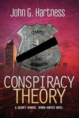 Conspiracy Theory - Hartness, John G