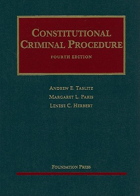 Constitutional Criminal Procedure -