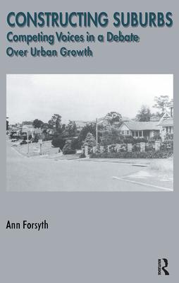 Constructing Suburbs - Forsyth, Ann