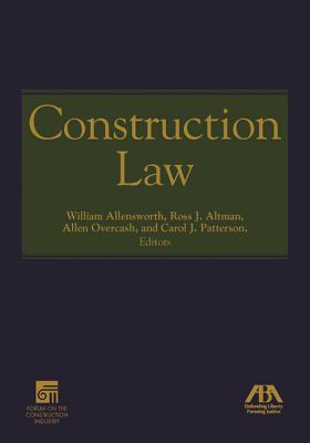 Construction Law - Allensworth, William Russell (Editor)