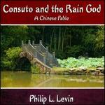 Consuto and the Rain God: A Chinese Fable