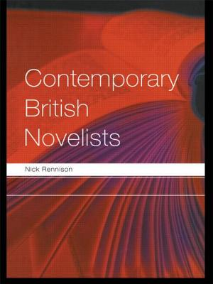 Contemporary British Novelists - Rennison, Nick
