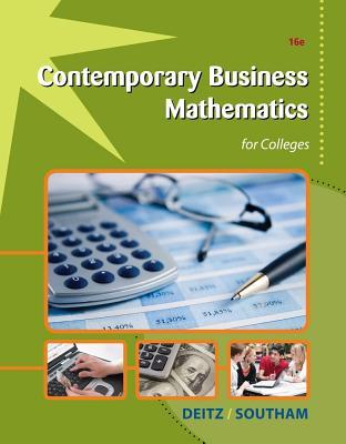 Contemporary Business Mathematics for Colleges - Deitz, James E, and Southam, James L