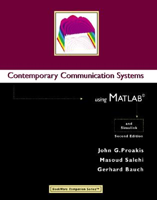 Contemporary Communication Systems Using MATLAB - Proakis, John G