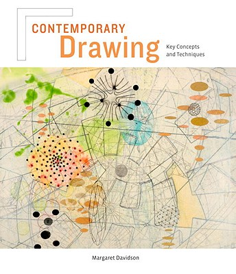Contemporary Drawing: Key Concepts and Techniques - Davidson, Margaret