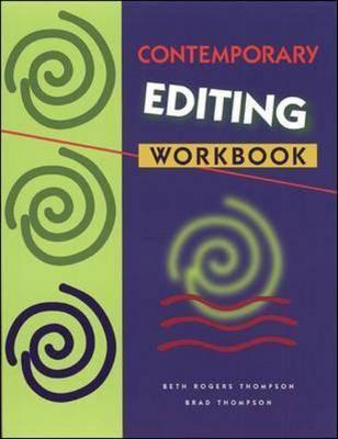 Contemporary Editing Workbook - Thompson, Beth Rogers, and Thompson, Brad