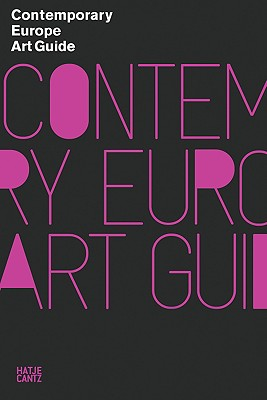 Contemporary Europe Art Guide - Gordon, Mark, Professor (Editor)