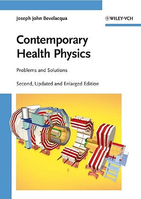 Contemporary Health Physics: Problems and Solutions - Bevelacqua, Joseph John