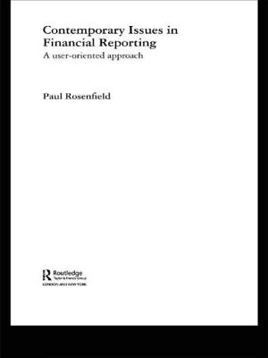 Contemporary Issues in Financial Reporting: A User-Oriented Approach - Rosenfield Paul