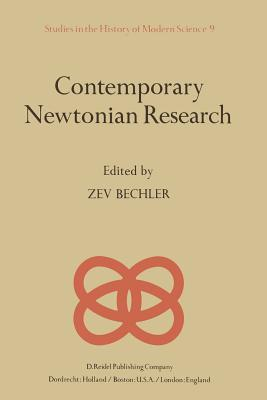 Contemporary Newtonian Research - Bechler, Z (Editor)