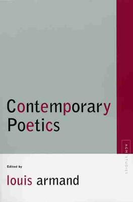 Contemporary Poetics - Armand, Louis (Editor)