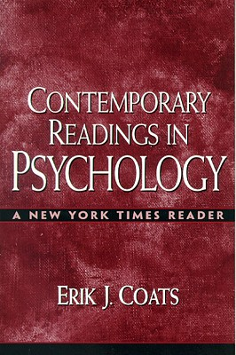 Contemporary Readings in Psychology: A New York Times Reader - Coats, Erik J