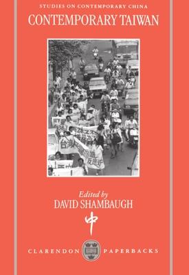 Contemporary Taiwan - Shambaugh, David L (Editor)