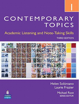 Contemporary Topics 1: Academic Listening and Note-Taking Skills (Intermediate) - Solorzano, Helen Sophia, and Frazier, Laurie